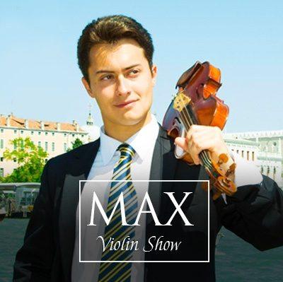 Max Violin Show